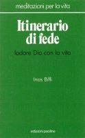 Itinerario di fede - Inos Biffi