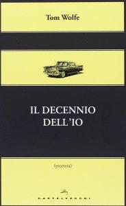 Copertina di 'Decennio dell'io. (Il)'