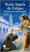 Beata Angela da Foligno. - Commodi Bernardo