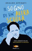 Il sogno di un'altra scuola - Eraldo Affinati