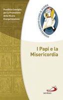 I papi e la misericordia - Pontificio Consiglio per la Promozione della Nuova Evangelizzazione