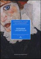 Germine Lacerteux - Goncourt Edmond de, Goncourt Jules de