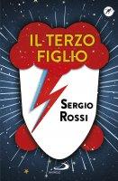 Il terzo figlio - Sergio Rossi