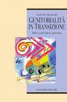 Genitorialità in transizione - Isabella Quadrelli