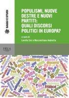 Populismi, nuove destre e nuovi partiti - Andreatta M., Sini L.