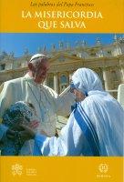La Misericordia que salva - Francesco (Jorge Mario Bergoglio)