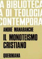 Il monoteismo cristiano (BTC 055) - Manaranche André