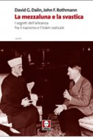 La mezzaluna e la svastica - David G. Dalin, John F. Rothmann