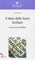 Il dono delle Sacre Scritture - Fanin Luciano