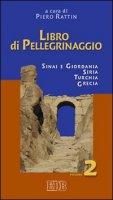 Libro di Pellegrinaggio - Rattin Piero