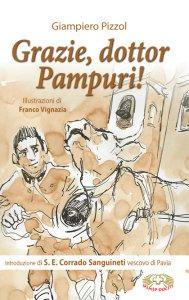 Copertina di 'Grazie, dottor Pampuri!'