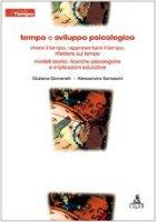 Tempo e sviluppo psicologico - Giovanelli Giuliana,  Sansavini Alessandra