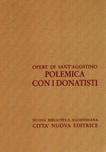 Copertina di 'Opera omnia vol. XV/2 - Polemica con i Donatisti II'