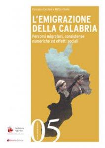 Copertina di 'L' emigrazione della Calabria'