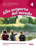 Alla scoperta del mondo. 4 - Alessandra Campagnari , Matteo Dolci , Elena Lucca , M. Cristina Speciani