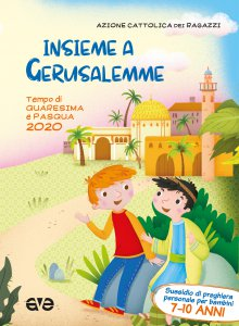 Copertina di 'Insieme a Gerusalemme 2. Quaresima e Pasqua 2020'