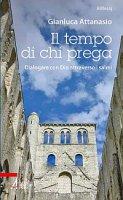 Il tempo di chi prega - Gianluca Attanasio