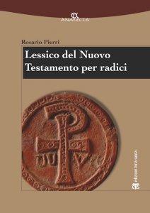 Copertina di 'Lessico del Nuovo Testamento per radici'