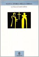 Nuova storia della Chiesa [vol_5.2] / La Chiesa nel mondo moderno