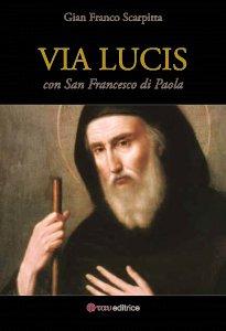 Copertina di 'Via Lucis con San Francesco di Paola'