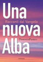 LA nuova alba - Domenico Panico