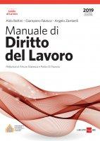 Manuale di diritto del lavoro 2019 - Angelo Zambelli,  Aldo Bottini,  Giampiero Falasca