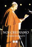 Noi crediamo - Paolo VI