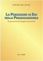 La percezione di Dio nella preadolescenza - Bellantoni Domenico