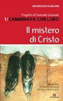 Il mistero di Cristo - Arcidiocesi di Milano