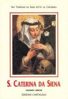 Santa Caterina da Siena (legenda minor) - Tommaso da Siena