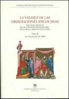 La validez de las ordenaciones anglicanas - Tomo II