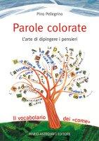 Parole colorate - Pino Pellegrino