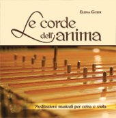 Le corde dell'anima - Elena Guidi