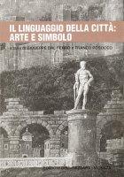 Il linguaggio della città: arte e simbolo