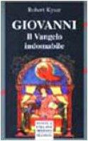 Giovanni. Il vangelo indomabile - Kysar Robert