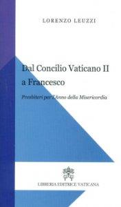 Copertina di 'Dal Concilio Vaticano II a Francesco'
