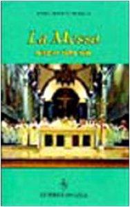 Copertina di 'La messa. Mistero della fede'