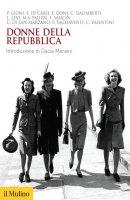 Donne della Repubblica - Aa. Vv.