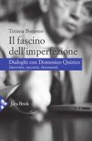 Il fascino dell'imperfezione - Bonomo Tiziana, Quirico Domenico