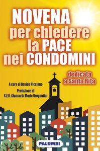 Copertina di 'Novena e Rosario per chiedere la pace nei condomini'