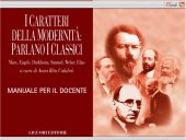 I caratteri della modernità: parlano i classici - Anna Rita Calabrò