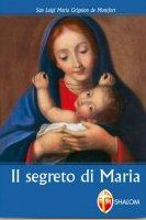 Il segreto di Maria - Louis Grignion de Montfort (san)
