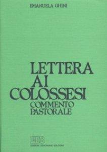 Copertina di 'Lettera ai colossesi. Commento pastorale'