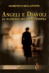 Copertina di 'Angeli e diavoli. Lo scandalo dei preti pedofili'