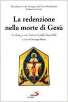 La redenzione nella morte di Gesù. In dialogo con Franco Giulio Brambilla