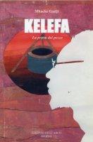 Kelefa, la prova del pozzo - Gadji Mbacke