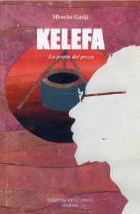 Copertina di 'Kelefa, la prova del pozzo'