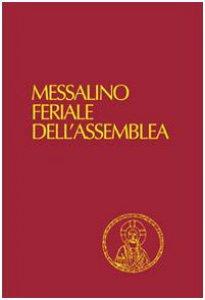 Copertina di 'Messalino feriale dell'assemblea'