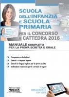 Scuola dell'infanzia e Scuola primaria per il Concorso a Cattedra 2016 - Redazioni Edizioni Simone