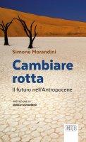 Cambiare rotta - Simone Morandini